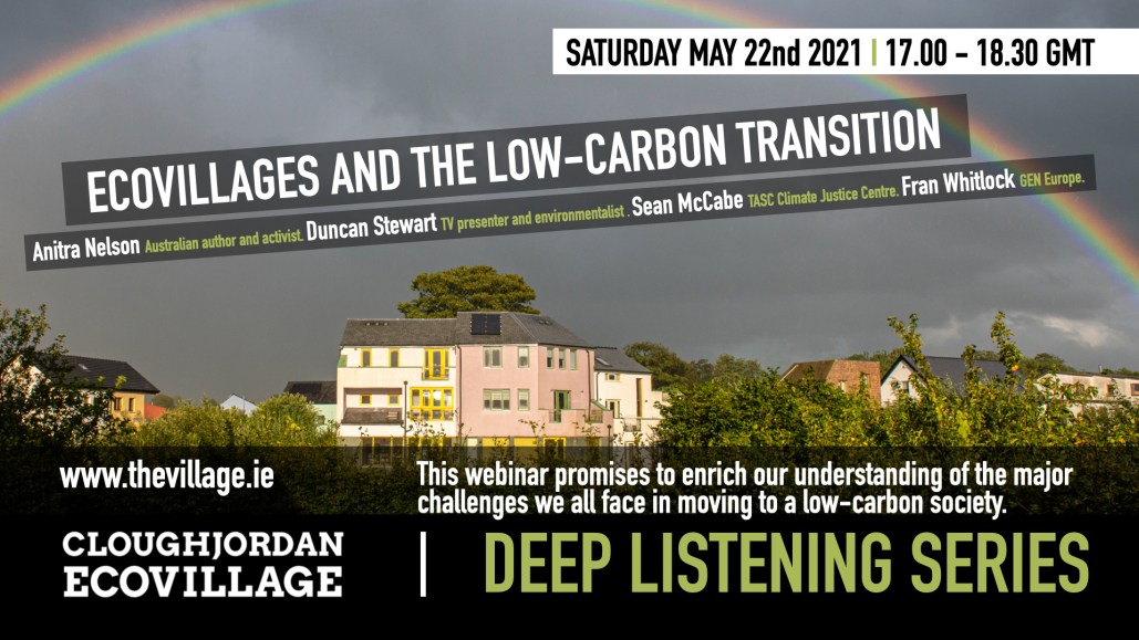Ecovillages and the Low Carbon Transition | Deep Listening Series 5